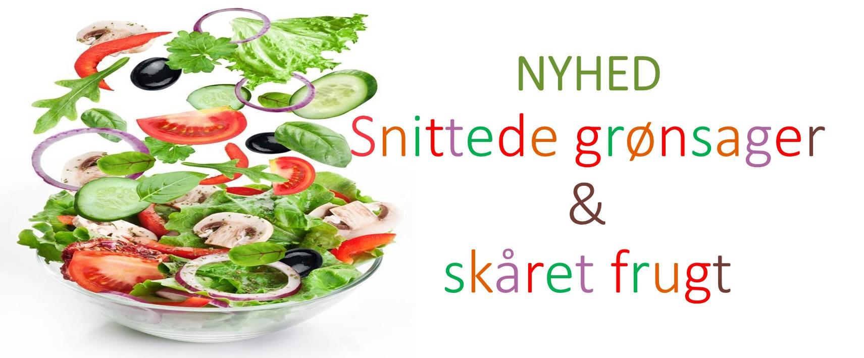 Frisksnittet grønsager og Skåret frugt